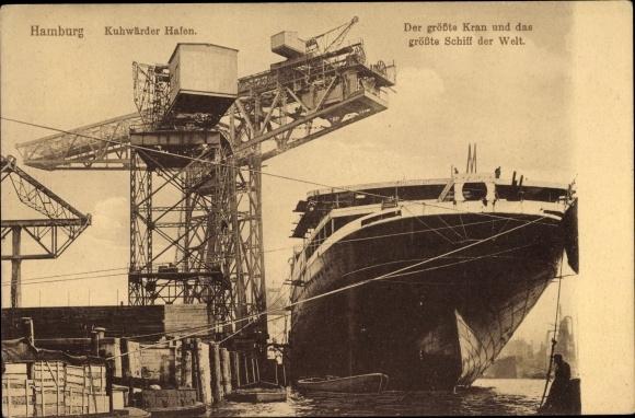 Ak Hamburg Steinwerder, Kuhwerder Hafen, Der größte Kran und das größte Schiff 0