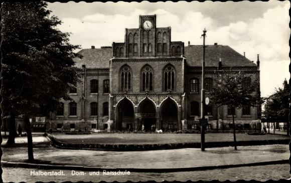 Ak Halberstadt in Sachsen Anhalt, Dom- und Ratsschule 0