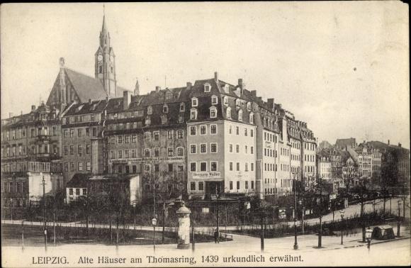 Ak Leipzig in Sachsen, Alte Häuser am Thomasring, früher Töpferplatz 0