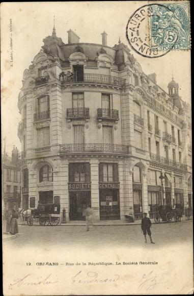 Ak Orléans Loiret, Rue de la République, Société générale 0
