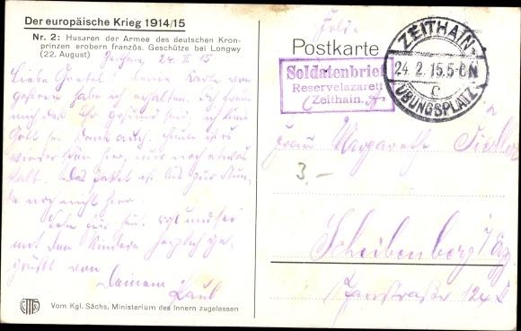 Künstler Ak Trache, R., Husaren der Armee des deutschen Kronprinzen erobern franz. Geschütze, Longwy 1