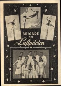 Ak Brigade der Luftpiloten, Zirkusartisten