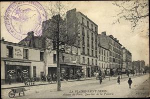 Ak La Plaine Saint Denis Seine-Saint-Denis, Avenue de Paris, Quartier de la Verrerie