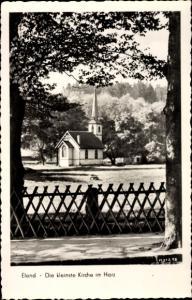 Ak Elend Oberharz am Brocken, Die kleinste Kirche im Harz