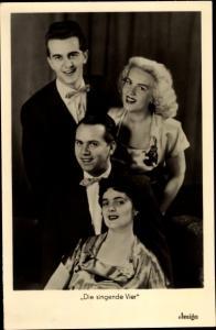 Ak Die singende Vier, Sänger Quartett, Sonja Siewert, Herbert Klein, Geschwister Hass