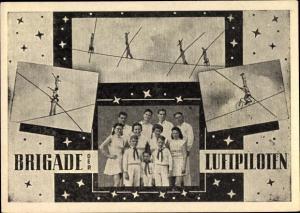 Ak Brigade Luftpiloten, Zirkusartisten