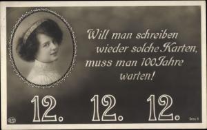 Ak Besonderes Datum, 12 12 12, Frauenportrait, Will man schreiben wieder solche Karten