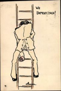 Künstler Ak Wie unpraktisch, Mann in Uniform, Leiter, Soldat
