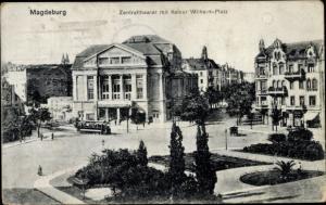 Ak Magdeburg in Sachsen Anhalt, Zentraltheater mit Kaiser Wilhelm Platz, Straßenbahn