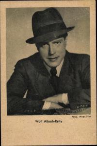 Ak Schauspieler Wolf Albach Retty, Portrait mit Hut