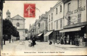 Ak Selles sur Cher Loir et Cher, Grande rue et chapelle de l'hopital, Epicerie Centrale
