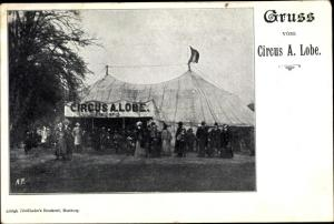 Ak Zirkus A. Lobe, Zirkuszelt