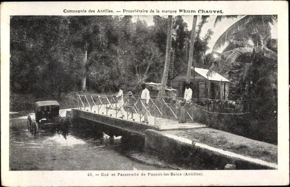 Ak Poncet les Bains Antilles, Gue et Passerelle, Rhum Chauvet, Compagnie des Antilles 0