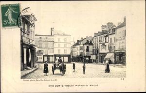 Ak Brie Comte Robert Seine et Marne Place du Marche