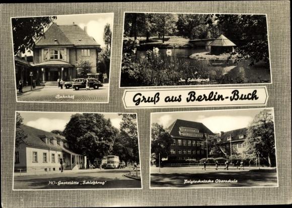 Ak Berlin Pankow Buch, Bahnhof, HO Gaststätte Schloßkrug, Oberschule, Schloßpark 0