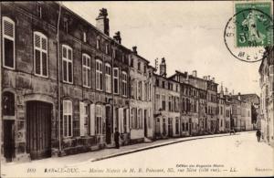 Ak Bar le Duc Lothringen Meuse, Maison natale de M. R. Poincaré, rue Nève