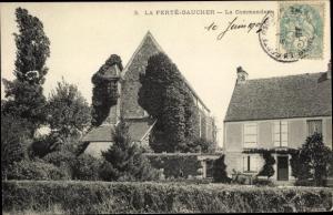 Ak La Ferté Gaucher Seine et Marne, la Commanderie, vue extérieure
