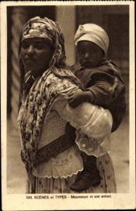 Ak Scenes et Types, Mauresque et son enfant, Maghreb
