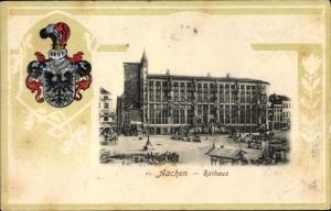 Präge Wappen Ak Aachen in Nordrhein Westfalen, Rathaus