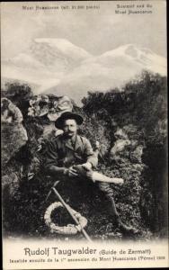 Ak Bergsteiger Rudolf Taugwalder, Guide de Zermatt, Mont Huascaran Peru, Invalide