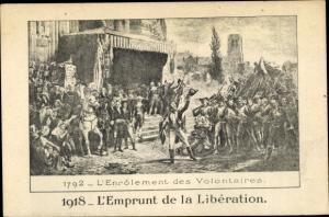 Ak Enrolement des Volontaires 1792, Emprunt de la Liberation 1918, Ende I. WK