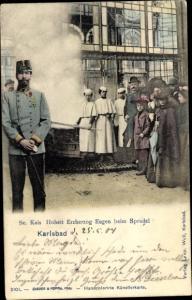 Ak Karlovy Vary Karlsbad Stadt, Erzherzog Eugen von Österreich Teschen beim Sprudel