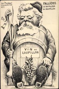 Künstler Ak Drens, Fallieres le Napoleon du Roupillon, Vin du Loupillon