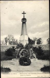 Ak Ferrieres Seine et Marne, Monument des Soldats Francais morts