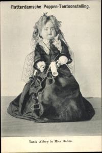 Ak Rotterdamsche Poppen Tentoonstelling, Puppe in niederländischer Tracht, Tante Abbey in Miss Hobbs