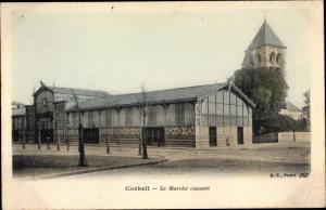 Ak Corbeil Essonne, Le Marche couvert