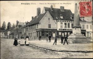 Ak Etrépagny Eure, Place du Monument, Rue Mansigny
