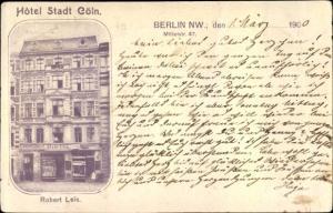 Ak Berlin Mitte, Hotel Stadt Köln, Mittelstraße 47