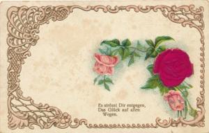 Präge Litho Es strömt Dir entgegen das Glück auf allen Wegen, Rosen, Kitsch
