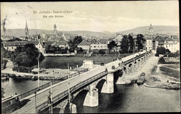 Ak St Johann Saarbrücken im Saarland, alte Brücke, Stadt 0