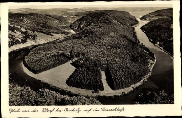 Ak Orscholz Mettlach Saarland, Blick von der Cloef auf Saarschleife 0