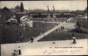 Ak Nyon Kanton Waadt, Tir cantonal 1906, Place de fete