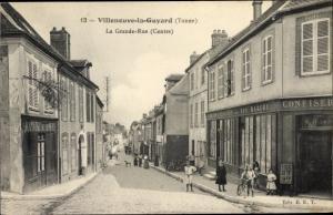 Ak Villeneuve la Guyard Yonne, La Grande Rue