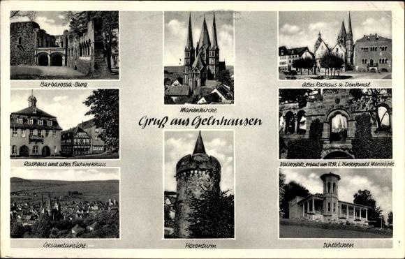 Ak Gelnhausen in Hessen, Marienkirche, Barbarossa Burg, Hexenturm, Altes Rathaus, Kaiserplatz 0