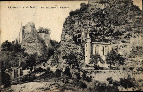 Ak Idar Oberstein an der Nahe, Felsenkirche und Schloss 0