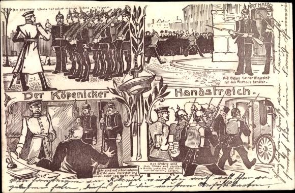 Ak Berlin Köpenick, Hauptmann von Köpenick, Der Köpenicker Handstreich 0