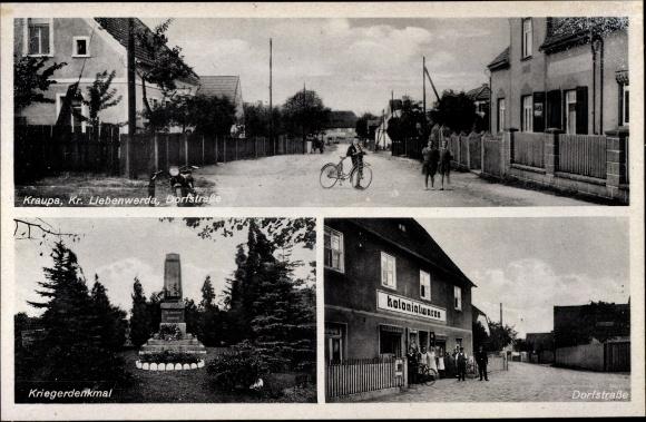 Ak Kraupa Bad Liebenwerda in Brandenburg, Dorfstraße, Kolonialwarenhandlung, Kriegerdenkmal 0