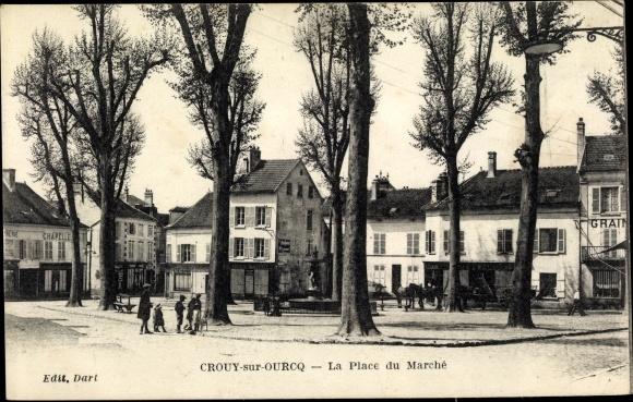 Ak Crouy sur Ourcq Seine et Marne, La Place du Marché 0