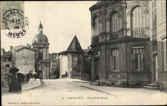 Ak Bar-le-Duc Meuse, Pont Notre Dame 0
