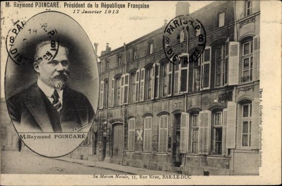 Ak Bar-le-Duc Meuse, Sa Maison Natale, 35, Rue Neve, President M Raymond Poincare 0