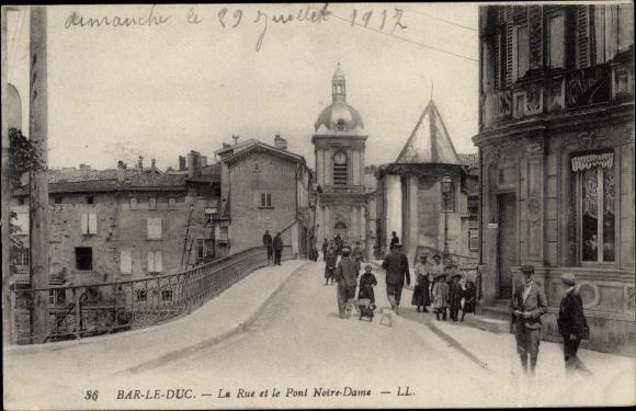 Ak Bar-le-Duc Meuse, La Rue et le Pont Notre Dame 0