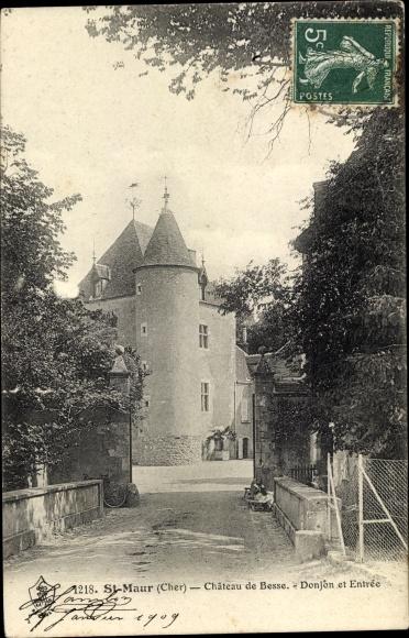 Ak Saint Maur Cher, Chateau de Besse, Donjon et Entree 0