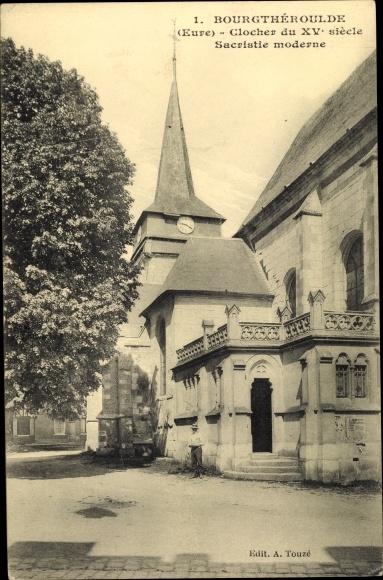 Ak Bourgtheroulde Eure, Clocher du XV siecle, Sacristie moderne 0