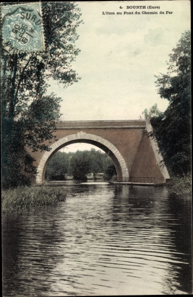 Ak Bourth Eure, L'Iton au Pont du Chemin de Fer 0