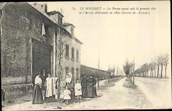 Ak Le Bourget Seine Saint Denis, La Ferme ayant subi le Premier choc de l'Armee Allemande en 1870 0
