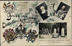 Ak Gruß aus Deutschland Belgien Holland und neutralem Gebiet, Kaiser Wilhelm II. von Preußen